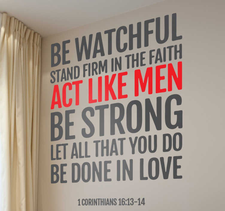 TenStickers. Corinthians Bible Quote Wall Sticker. A Christian wall art decal illustrating a biblical passage that encourages you to stand strong in faith and love.
