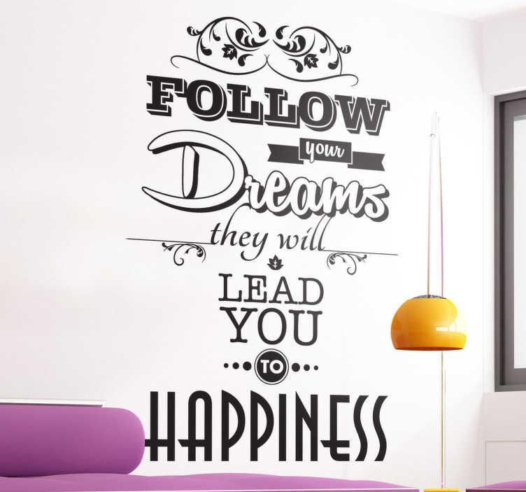 Sticker follow your dreams