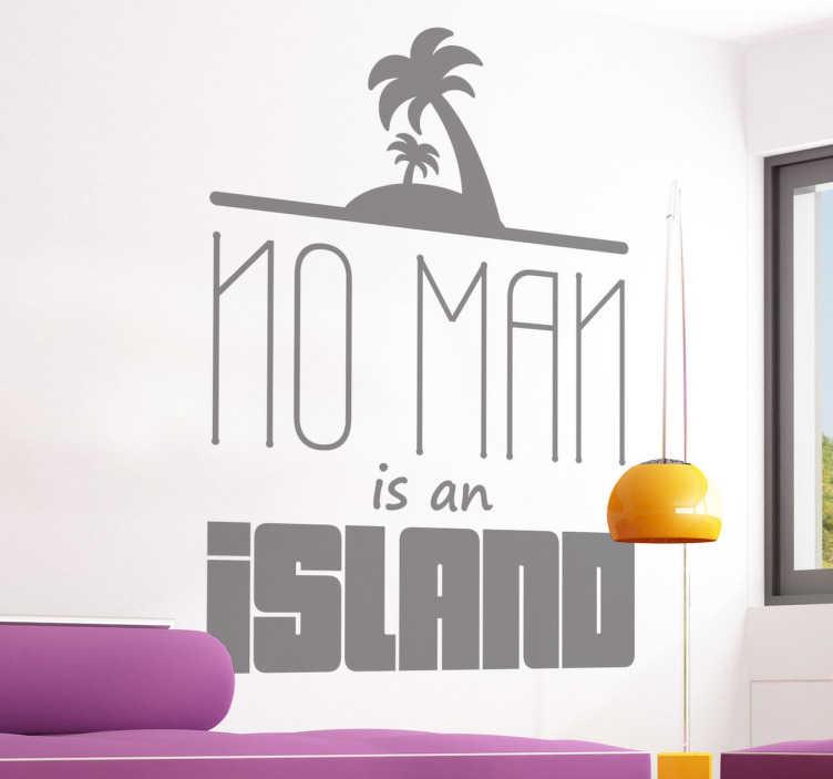 """TenStickers. Wall sticker John Donne. Wall sticker decorativo ispirato alla poesia del famoso poeta inglese John Donne. """"No man is an island"""" nessun uomo è un'isola."""