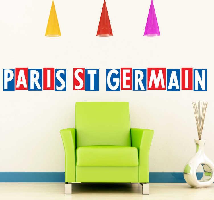 TenStickers. Sticker Paris St Germain horizontal. Fan de l'équipe de foot du Paris Saint-Germain ? Personnalisez votre décoration avec cet original sticker du nom de l'équipe.