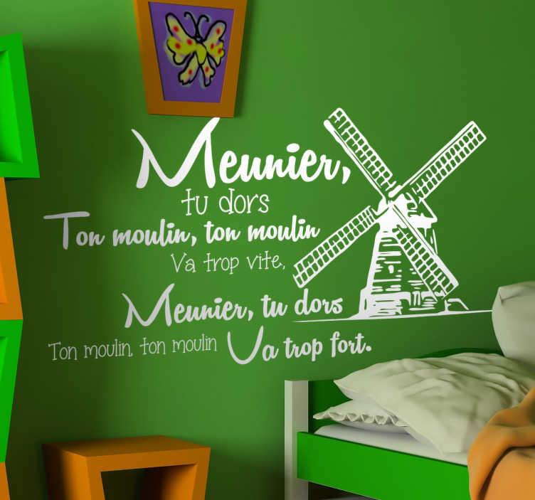 TenStickers. Sticker comptine meunier. Personnalisez la chambre de bébé avec la célèbre comptine Meunier, tu dors sur un sticker original accompagné d'une illustration de moulin.