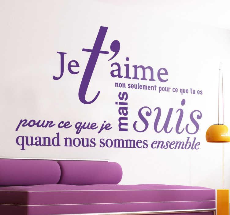 TenStickers. Sticker texte je t'aime. Personnalisez votre décoration de façon romantique et faites plaisir à l'élu(e) de votre coeur en lui offrant cette jolie citation.
