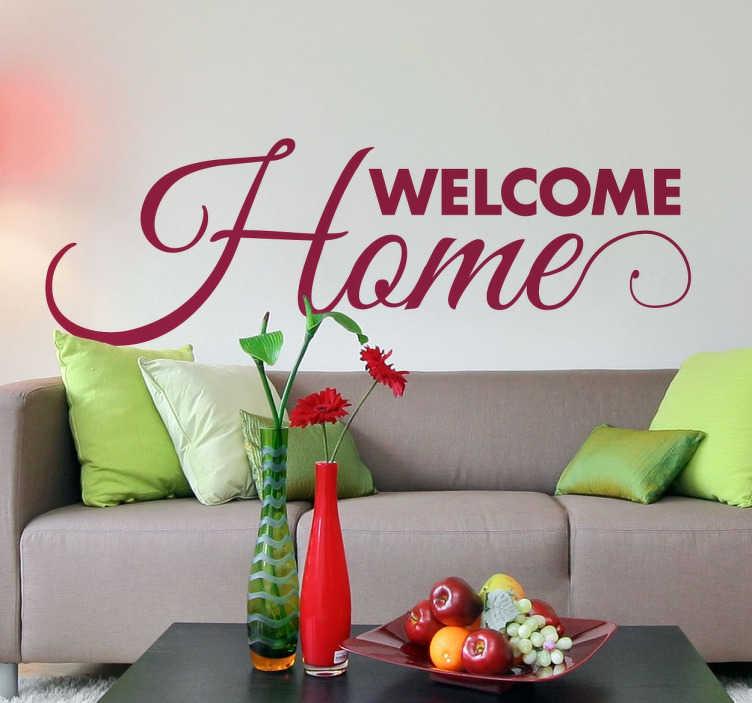 """TenStickers. Sticker welcome home. Accueillez vos invités à bras ouverts et faites de votre maison un petit cocon familial avec ce chaleureux sticker en anglais """"Welcome home""""."""