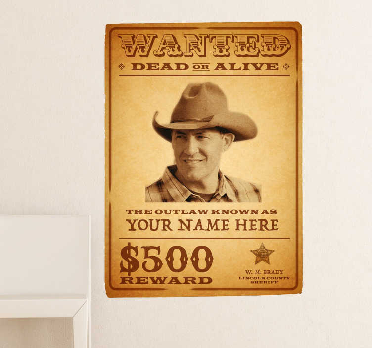 TenStickers. Personalised Wanted Wall Sticker. Decals - Western film inspired wanted poster design. Fun and playful design great for decorating the home or for events.