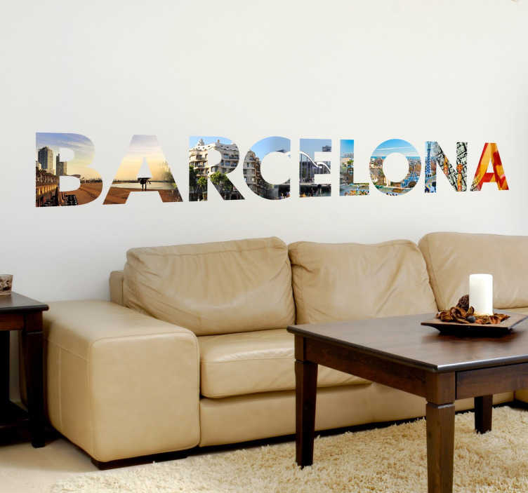 TenStickers. Photo-Mural Barcelona Text Sticker. A beautiful photo mural wall sticker of the capital of Catalonia in Spain; Barcelona. An impressive text wall sticker with high quality images of Barcelona's most recognised monuments and landscapes.