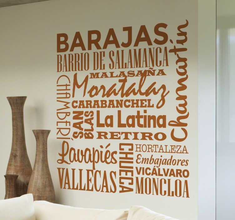 TenVinilo. Vinilo decorativo barrios de Madrid. Demuestra tu orgullo por la capital de España con este vinilo decorativo con el nombre de los principales distritos y barrios.