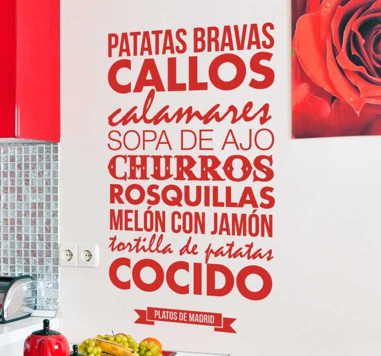 TenVinilo. Vinilos Madrid platos típicos. Muestra orgullo o admiración por tu ciudad favorita con este vinilo Madrid que incluye un texto con un menú clásico del lugar.