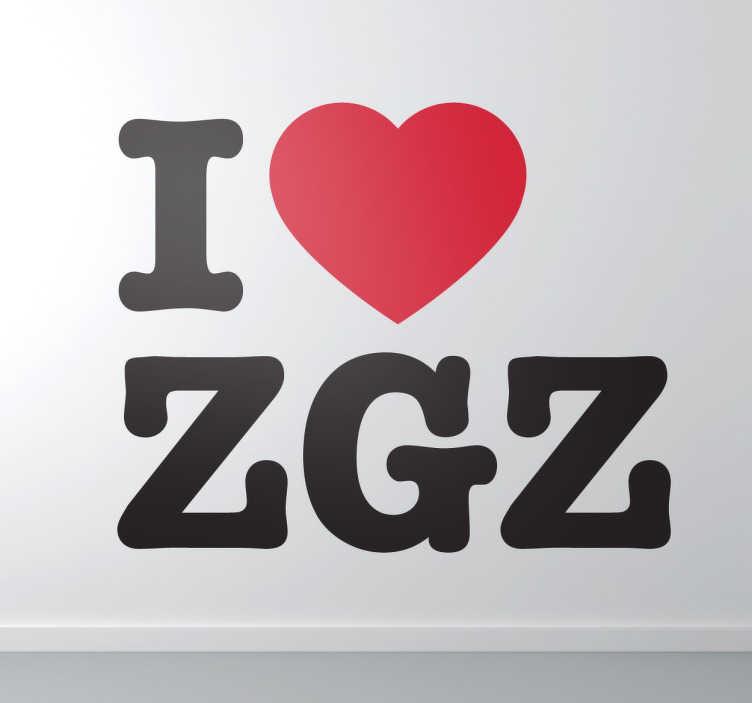 TenStickers. Adesivo I Love Zaragoza. Sticker I Love Zaragoza , perfetto per tutti coloro che amano questa fantastica città.