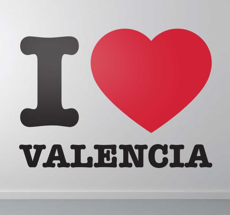 TenStickers. Naklejka I. Naklejka dekoracyjna z napisem I love Valencia, dla tych, którzy  pokochali hiszpańskie miasto. Dekoracja dostępna w różnych rozmiarach.