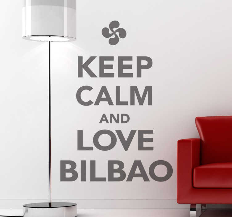 TenStickers. Keep Calm Bilbao Decal. Decals - Keep Calm collection. Ideal for those who have a love for the Spanish city in the province of Biscay. Great for personalising your walls