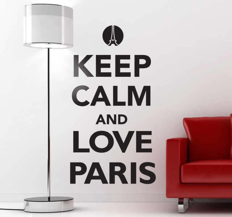 Vinil Keep Calm Love Paris