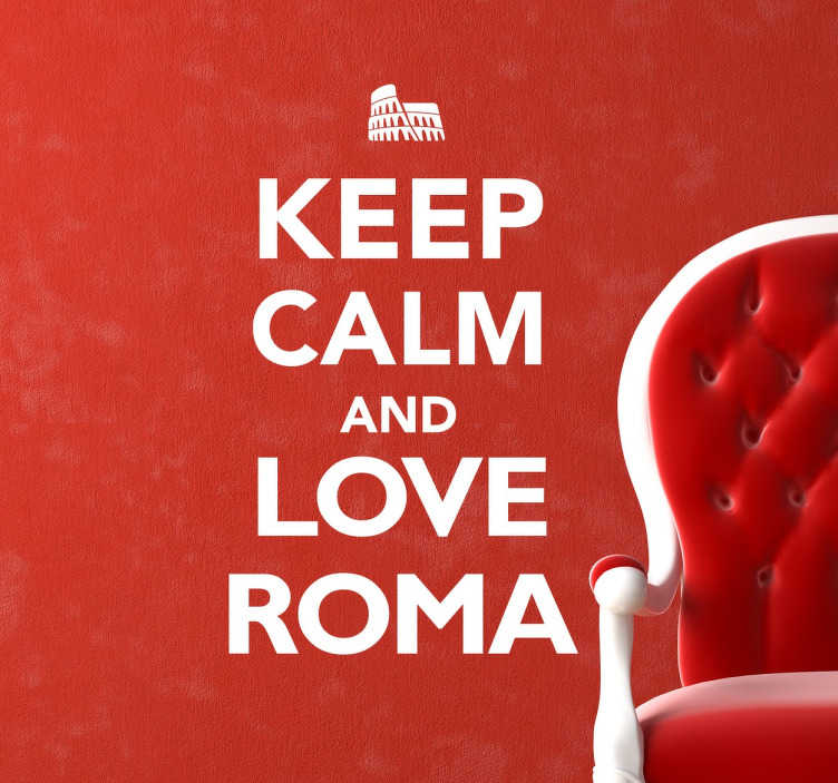 TenStickers. Wandtattoo Rom Text keep calm. Sind Sie ein Fan von Rom? Die italienische Metropole fasziniert Sie? Holen Sie sich den Schriftzug Kep calm and love roma!
