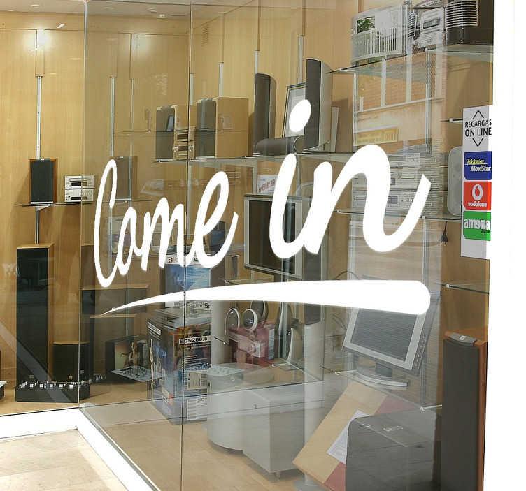 TenStickers. Adesivo para vitrine Come in. Estevinil adesivo para vitrinesvai atrair os seus clientes a entrar na sua loja, uma ótima maneira de os fazer bem-vindos na sua loja.