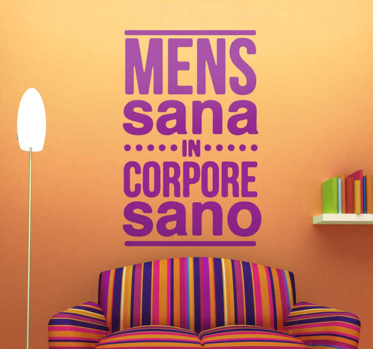 TenStickers. Mens Sana In Corpore Sano Text Sticker. A great text wall sticker in latin for those looking to give their bedroom a unique and personalised atmosphere.