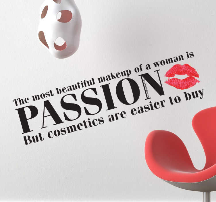 "TenStickers. Sticker testo make up. La celebre frase di Yves Saint Laurent ""The most beautiful makeup of a woman is passion but cosmetics are easier to buy"" in versione sticker."