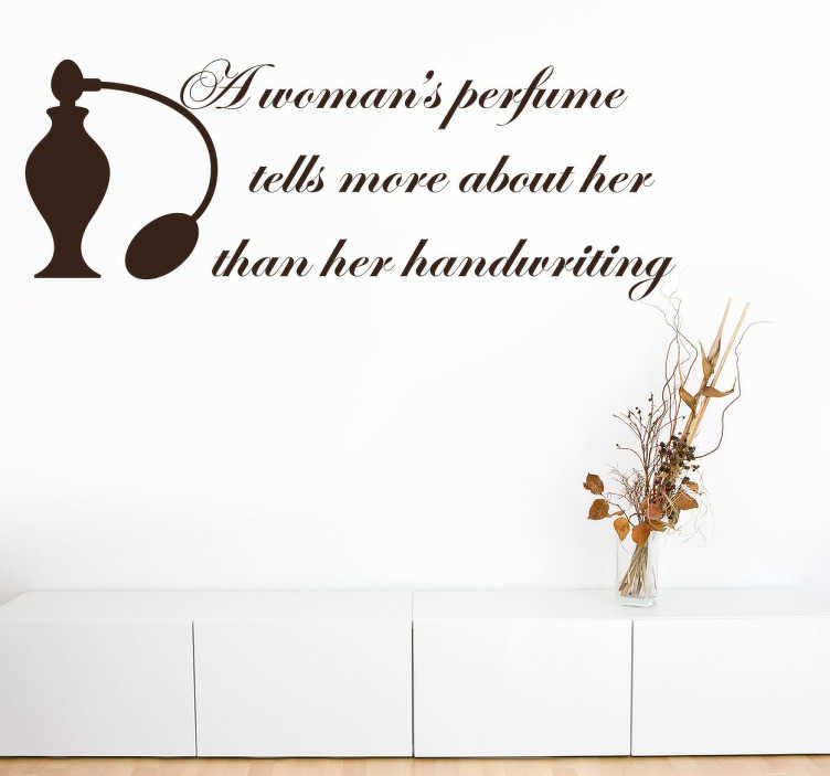 "TenStickers. Christian Dior Perfume Wall Sticker. Wall Quote Art - Fashion - Quote by French fashion designer Christian Dior, ""A woman's perfume tells more about her than her handwriting. """