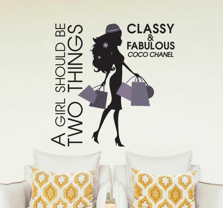 """TenVinilo. Vinilo decorativo chica con clase. Frase célebre en adhesivo decorativo para dar vida a cualquier estancia de tu hogar. """"A Girl Should Be Two Things, Classy and Fabulous"""" es una frase de la magnífica diseñadora Coco Chanel."""