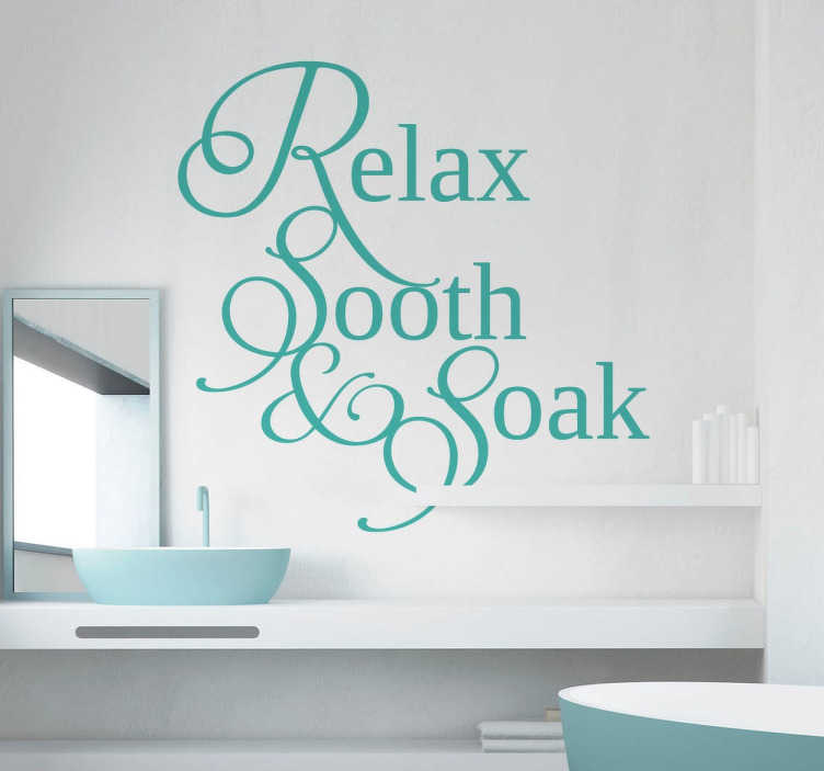 Relax Sooth Soak Aufkleber Bad Tenstickers