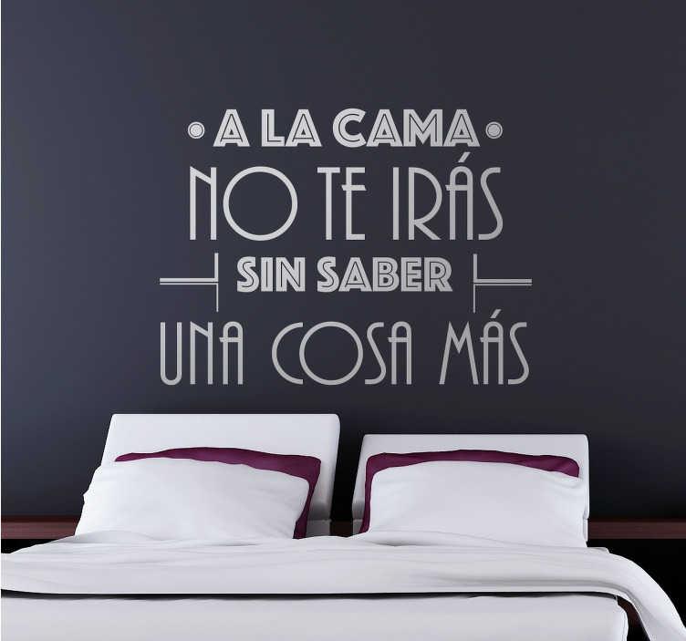 TenVinilo. Vinilo refrán a la cama no te irás. Vinilos originales con refranes para la decoración de cualquier tipo de estancia.