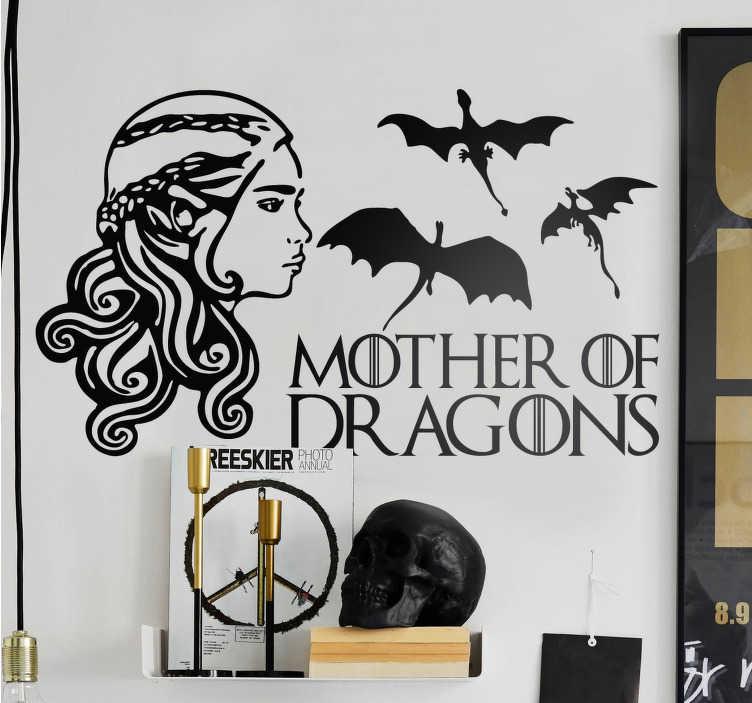 TenVinilo. Vinilo decorativo Mother of Dragons. Vinilo inspirado en uno de los personajes centrales de la saga fantástica Juego de Tronos.