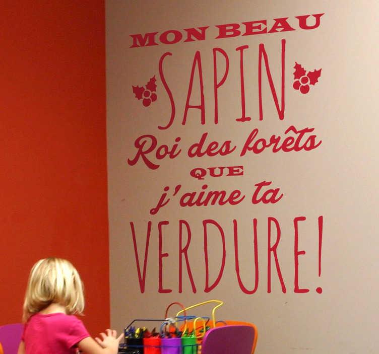 """TenStickers. Sticker mon beau sapin. Sticker texte """"Mon beau sapin"""", une façon originale de décorer la chambre de vos enfants lors des fêtes de fin d'année."""