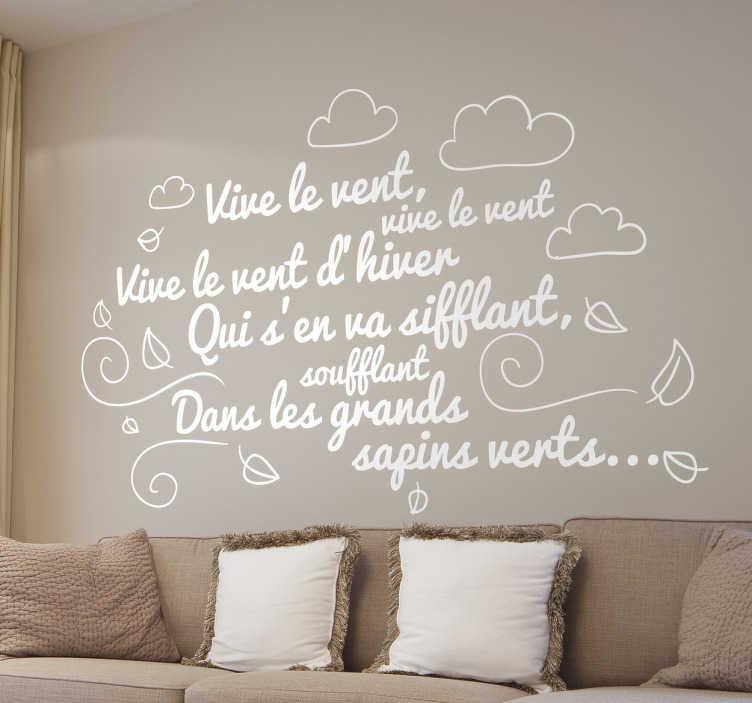 """TenStickers. Sticker vive le vent. Sticker texte """"Vive le vent d'hiver"""", qui illustre parfaitement les paroles de la célèbre comptine pour enfants, idéal pour votre décoration."""