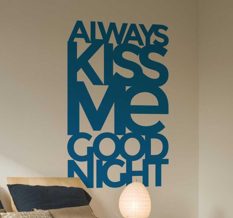 Vinilo decorativo always kiss me moderno