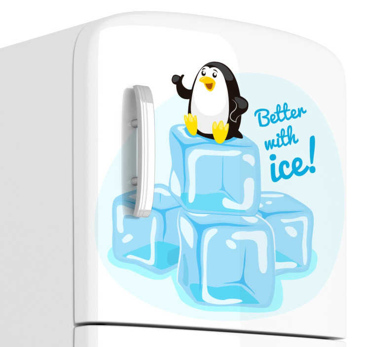 """TenStickers. Better with ice sticker. En kreativ sticker der illustrerer en baby pingvin med teksten """"Better with ice"""""""