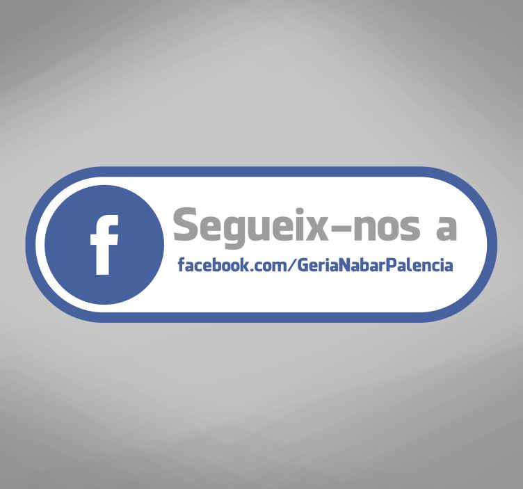 """TenVinilo. Adhesivo tienda facebook català. Pegatina """"Segueix-nos a Facebook"""" con tu dirección en catalán para personalizar tu negocio con tu dirección."""