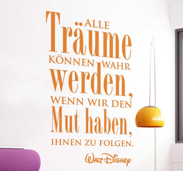 TenStickers. Traum Walt Disney Sticker. Walt Disney Zitat Traum Text Sticker. Dieser Aufkleber wird nicht nur Walt Disney Fans begeistern. Dekorative Lebensweisheit für jedes Wohnzimmer.