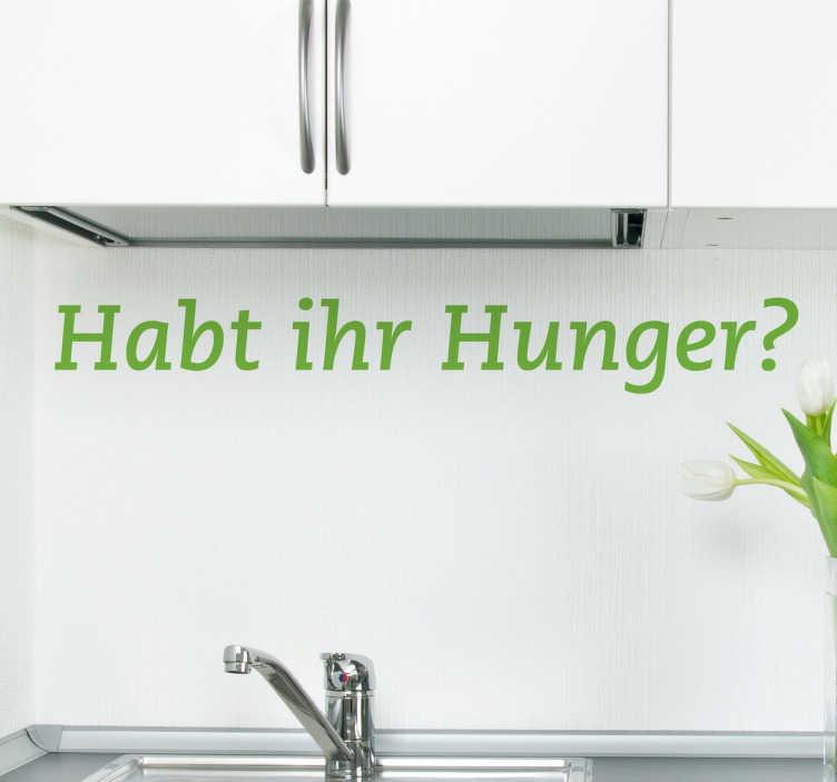 TenStickers. Habt ihr Hunger? Sticker. Suchen Sie nach Abwechslung für Ihr Zuhause? Dieser Text Sticker ist die optimale Lösung zur Erfüllung Ihres Wunsches. Online-Kauf + Garantie