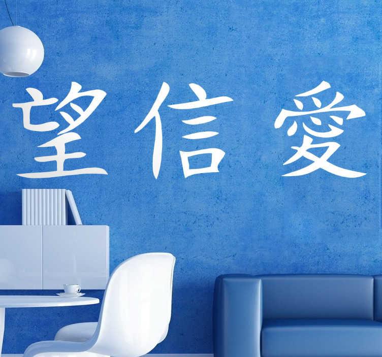 TenStickers. Naklejki wiara nadzieja i miłość. Naklejka dekoracyjna z chińskimi symbolami  oznaczającymi wiarę, nadzieję i miłość. Idealna dekoracja dla fanów chińskiej kultury, sztuki i tradycji.