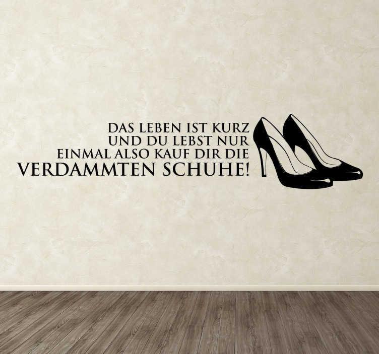 TenStickers. Kauf die Schuhe! Sticker. Dekorativer Wandaufkleber für das Schlafzimmer oder Wohnzimmer jeder Frau! Kauf die Schuhe!!!