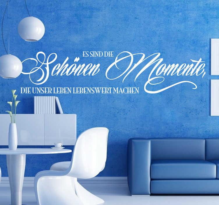 TenStickers. Schöne Momente Sticker. Dekorativer Text Sticker Momente. Gestalten Sie Ihr Wohnzimmer mit diesem romantischen Sticker.