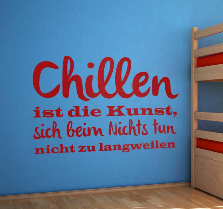 TenStickers. Aufkleber Chillen. Ein dekorativer Text Sticker für Teenager. Gestalte dein Zimmer mit diesem humorvollen Spruch für Entspannung. Versiertes Designerteam