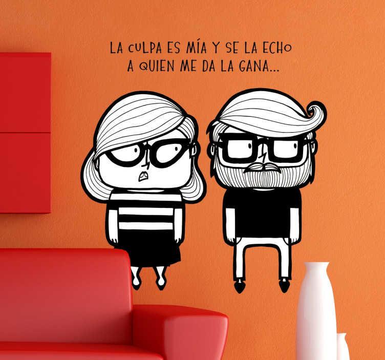 TenVinilo. Vinilo decorativo la culpa es mía. Vinilos humor especiales para parejas con una ilustración original de LaMai.