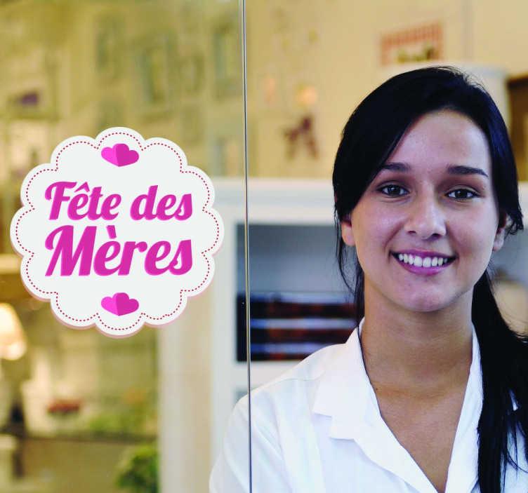 TenStickers. Sticker fête des mères. Sticker original pour décorer votre intérieur ou votre magasin, grâce à ce design spécial Fête des mères.
