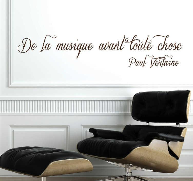 """TenStickers. Sticker citation verlaine musique. Sticker texte """"De la musique avant toute chose"""", célèbre citation de Paul Verlaine idéale pour décorer les murs de votre chambre ou votre salon."""