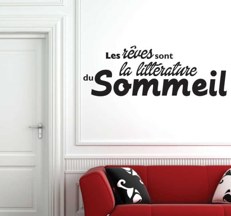"""TenStickers. Sticker rêves littérature sommeil. Sticker texte """"Les rêves sont la littérature du sommeil"""", citation de Jean Cocteau idéale pour décorer les murs de votre chambre."""