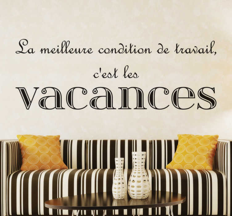 Bien connu Sticker citation vacances - TenStickers SA03