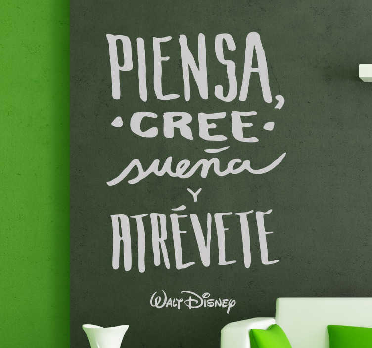 TenVinilo. Vinio Disney piensa atrévete. Vinilos Disney con una cita del famoso creador de Mickey Mouse y el Pato Donald.
