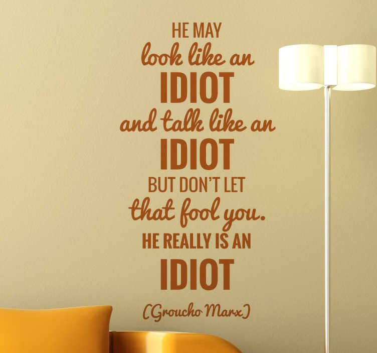 TenStickers. Groucho Marx Quote Sticker. Ein brillianter Text Sticker von dem amerikanischen Komödianten Groucho Marx. Fantastischer und sehr lustiger Aufkleber für alle Groucho Marx Fans.