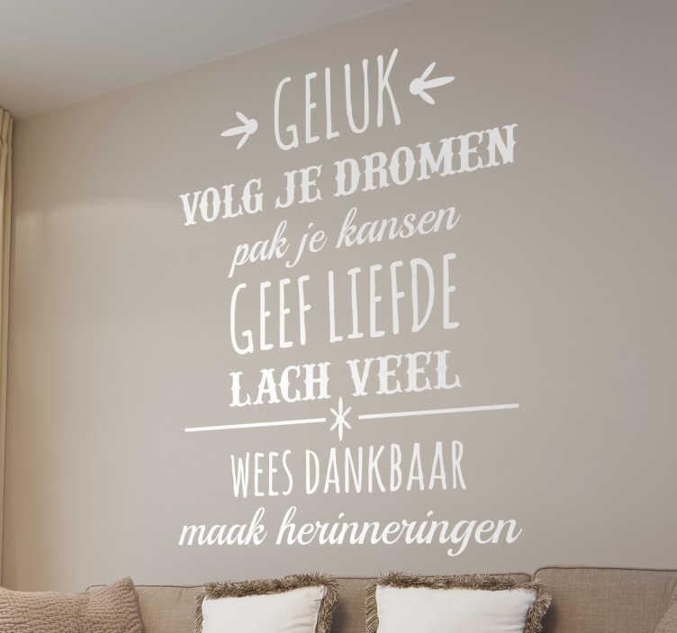 Sticker Teksten Op Muur.Muursticker Tekst Nederlands Geluk Motivatie