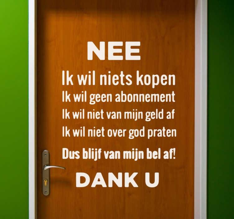 TenStickers. Nee dank u aan de deur sticker. Altijd irritant als er verkopers aan de deur staan... Maak het ze alvast duidelijk op een leuke manier dat je niet geïnteresseerd bent!