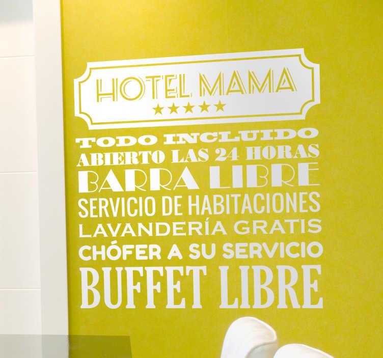 TenVinilo. Vinilo decorativo Hotel Mama. Vinilos para el hogar con un diseño original y divertido en el que aparece un listado de servicios que se ofrecen en casa de tu madre.