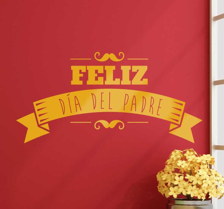 TenVinilo. Vinilo decorativo retro feliz día padre. Vinilo decorativo tipo cartel para negocios con el que promocionar la próxima campaña del día del padre.