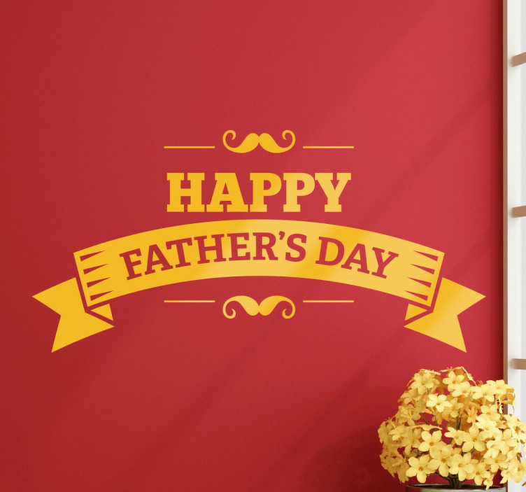 TenStickers. Naklejka Happy Father's Day. Naklejka dekoracyjna na ścianę z życzeniami na dzień ojca. Nietypowe życzenia dla taty. niezwykły prezent na dzień ojca. Nietypowa ozdoba okna i ściany.