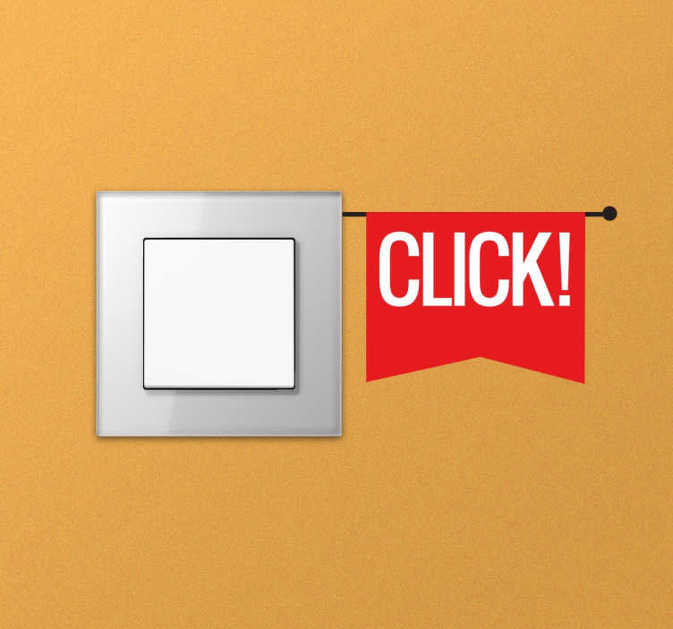 TenStickers. 'Click' Switch Sticker. A fun sticker with the word 'click' on a little flag. Designed especially for light switches or plug sockets.