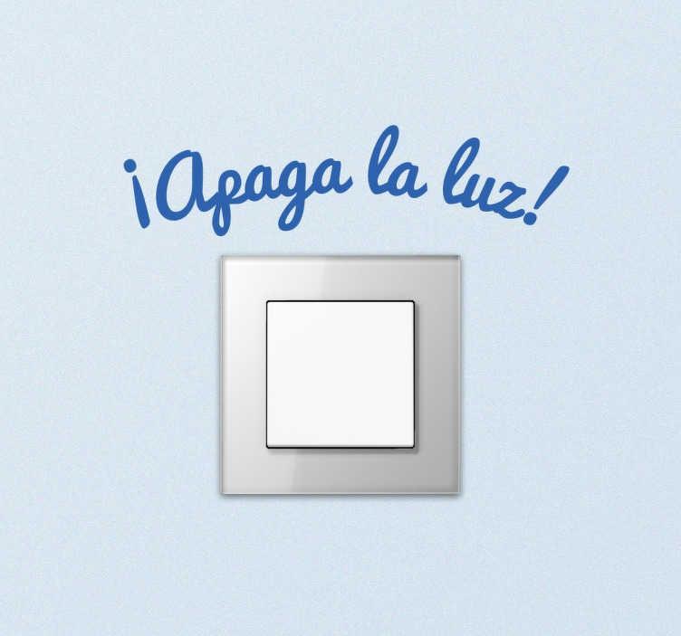 TenVinilo. Vinilo para interruptores apaga la luz. Vinilo original para interruptores en el que se recuerda que hay que ahorrar electricidad.