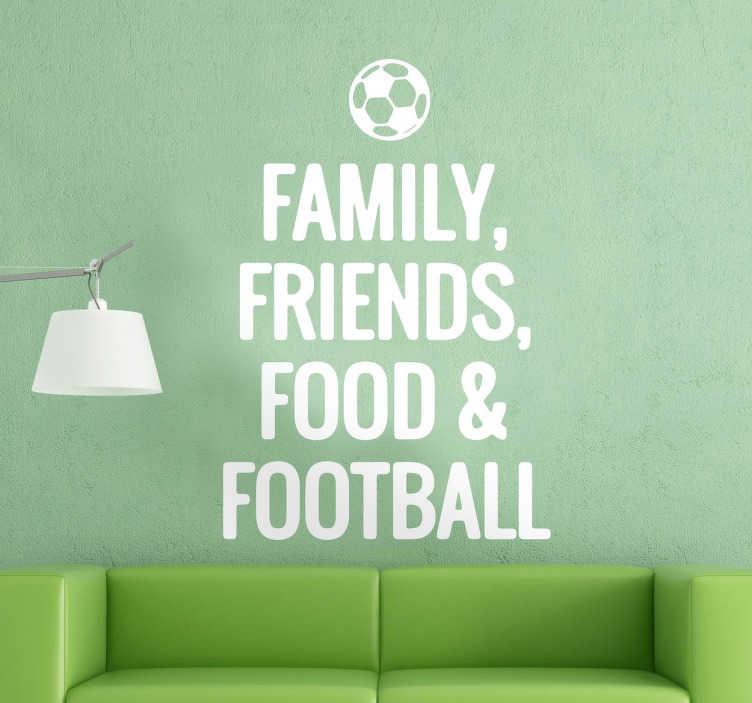 TenStickers. Familie, prieteni, mâncare și fotbal autocolant. Un mare autocolant de perete text care ilustrează principalele elemente importante din viața unui jucător de fotbal.